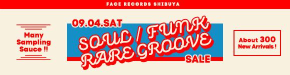 《 9/4 (土)【 SOUL / FUNK / RARE GROOVE】- 店頭セール情報 》